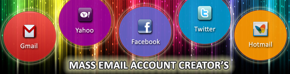 MASS Email Account Creator Softwares